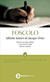 Ultime lettere di Jacopo Ortis (eNewton Classici) (Italian Edition)