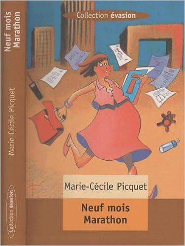 Livre gratuits Neuf mois marathon pdf, epub ebook