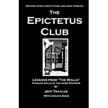 The Epictetus Club: Lessons from the Walls