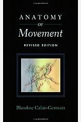 By Blandine Calais-Germain - Anatomy of Movement (2nd) Paperback