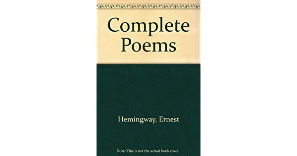 Amazoncom Complete Poems Ernest Hemingway 9780803272170