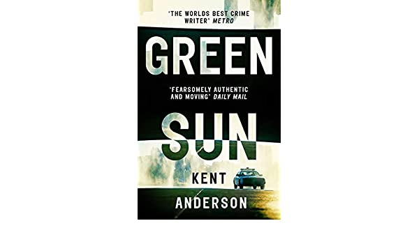 Green Sun: The new novel from the worlds best crime writer ...