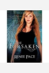 [ { THE FORSAKEN } ] by Pace, Renee (AUTHOR) Apr-01-2013 [ Paperback ] Paperback