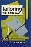 Tailoring the Easy Way, Lucille Milani, 0138821836