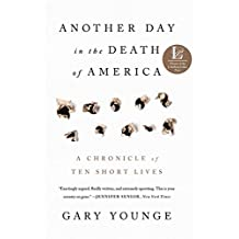 Amazon grief loss kindle store another day in the death of america a chronicle of ten short lives fandeluxe PDF