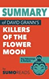img - for Summary of David Grann's Killers of the Flower Moon: Key Takeaways & Analysis book / textbook / text book