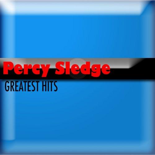 Percy Sledge (Greatest Hits) (Percy Sledge Songs)