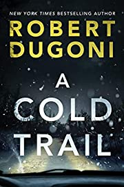 A Cold Trail (Tracy Crosswhite, Bk 7) by…