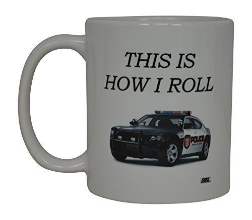 Funny Coffee Mug This Is How I Roll Cop Car Novelty Cup Great Gift Idea For Police Officer Law Enforcement PD -