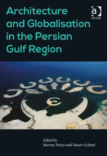 Download Architecture and Globalisation in the Persian Gulf Region Pdf