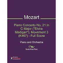 "Piano Concerto No. 21 in C Major (""Elvira Madigan""), Movement 3 (K467) - Full Score Sheet Music (Piano and Orchestra)"