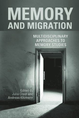 Memory and Migration: Multidisciplinary Approaches to Memory Studies by University of Toronto Press, Scholarly Publishing Division