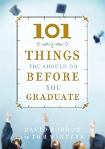 101 Things You Should Do Before You Graduate from FaithWords