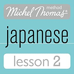 Michel Thomas Beginner Japanese, Lesson 2