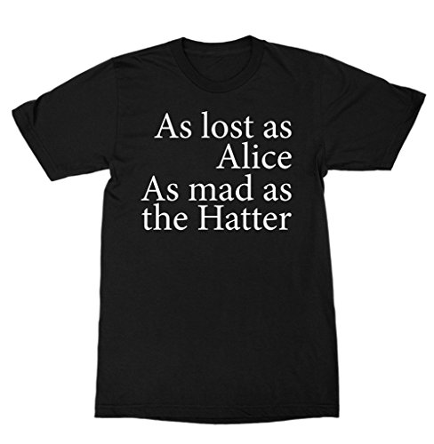 Original Mad Hatter (As Lost As Alice As Mad As The Hatter Shirt)