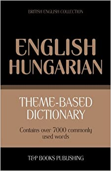Book Theme-based dictionary British English-Hungarian - 7000 words