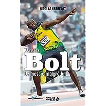 Bolt, le messie malgré lui (French Edition)