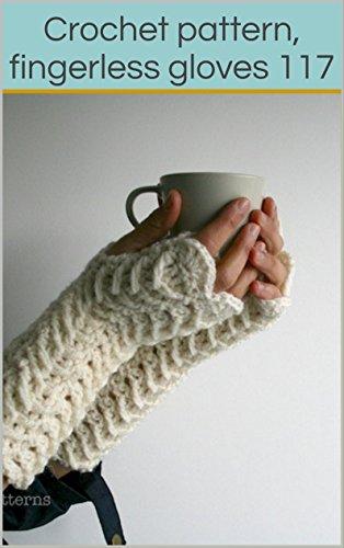 Crochet pattern, fingerless gloves 117