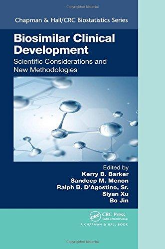 Biosimilar Clinical Development: Scientific Considerations and New Methodologies (Chapman & Hall/CRC Biostatistics Series)