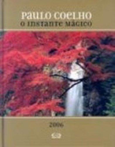 Agenda Paulo Coelho. O Instante Magico 2006. Dourado (Em ...