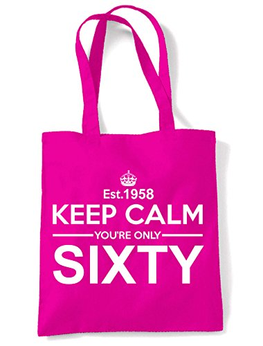 Sixty Pink Calm Keep 60th Only Birthday Bag Tote Your Shoulder qzwwtxnPTF