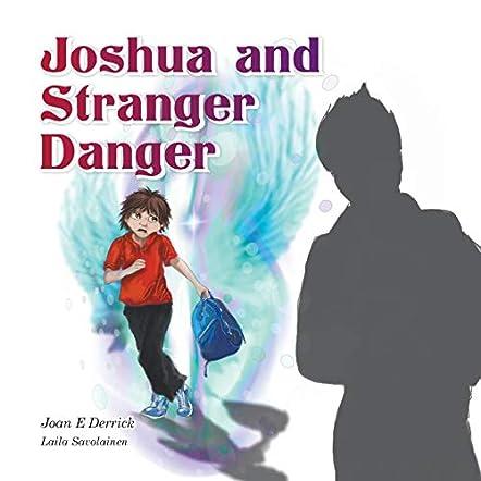 Joshua and Stranger Danger