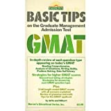 Basic Tips on the GMAT, Hilbert, Stephen and Jaffe, E., 0812027337