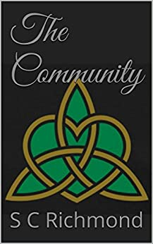 The Community (Alex Price Book 1) by [Richmond, S C]