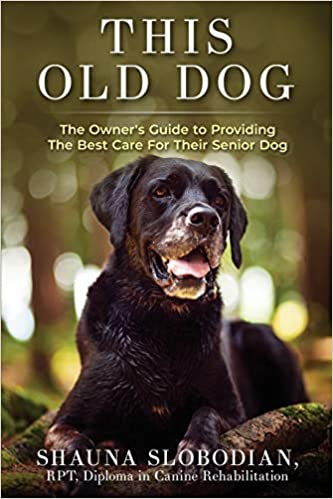This Old Dog: An owner's guide to providing the best care for your senior dog.
