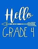 Hello Grade 4: Composition Notebook Journal