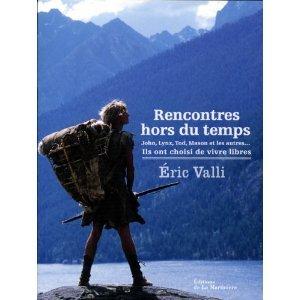 Rencontres Hors Du Temps John Lynx Tod Mason Et Les Autres Ils Ont Choisi De Vivre Libres [Pdf/ePub] eBook