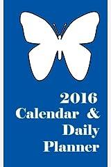 2016 Calendar & Daily Planner Calendar