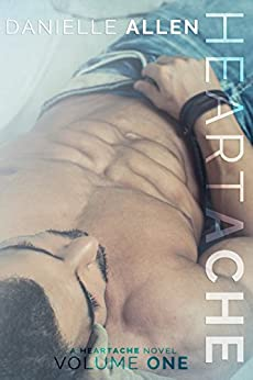 Heartache (A Heartache Novel Book 1) by [Allen, Danielle]