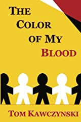 The Color of My Blood Paperback