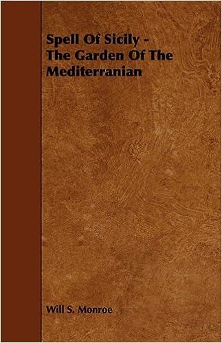 Spell Of Sicily - The Garden Of The Mediterranian