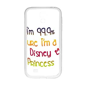 2015 )i m 99.9 sure i m a princess Phone Case for Samsung S4