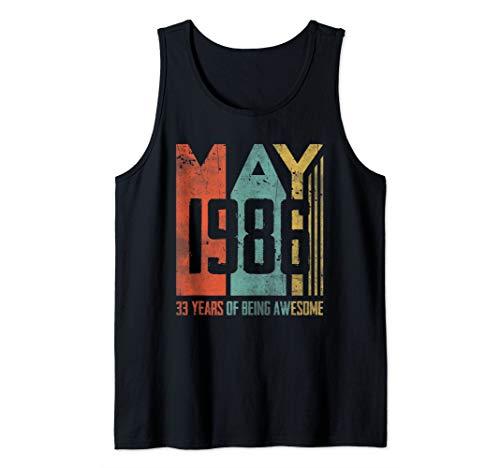 - May 1986 T-Shirt 33 Years Old 33th Birthday Gift Men Women Tank Top