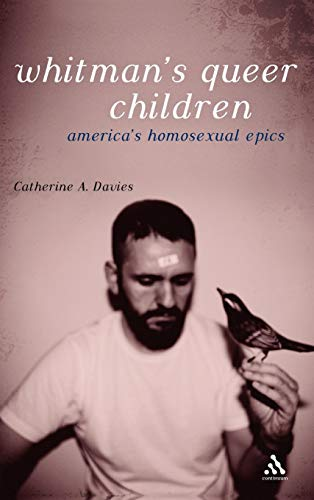 Whitman's Queer Children: America's Homosexual Epics