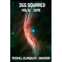 366 Squared, Volume 6: June