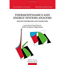 Thermodynamics and Energy Systems Analysis: Volume 2, Solved Problems and Exercises
