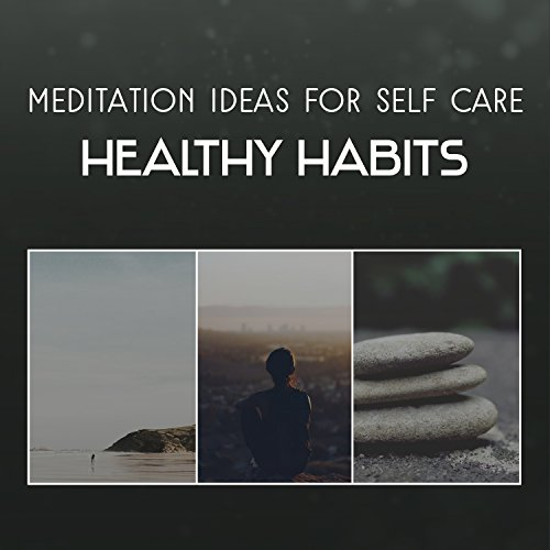 Healthy Habits (Soft Rain)