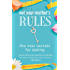 Not Your Mother's Rules: The New Secrets for Dating (The Rules)