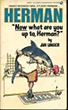 What Are We up to, Herman?, Jim Unger, 0451138236