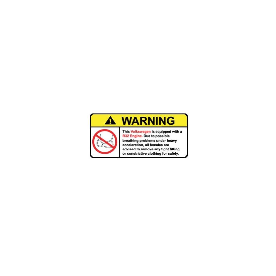 Volkswagen R32 Engine No Bra, Warning decal, sticker