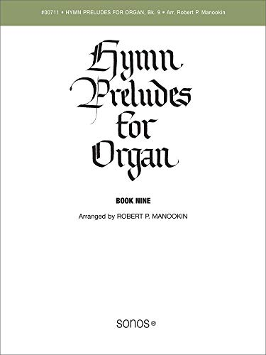 (Hymn Preludes for Organ, Vol. 9 (LDS Organ Preludes))