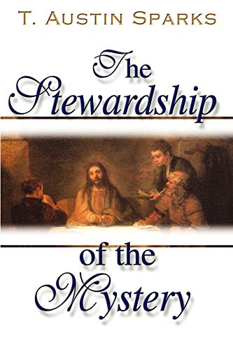 The Stewardship of the Mystery: All Things in Christ