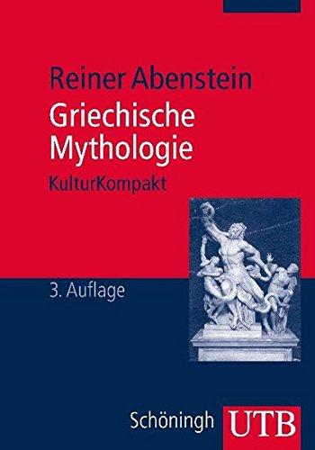 Griechische Mythologie (UTB M)