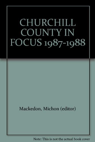 CHURCHILL COUNTY IN FOCUS 1987-1988