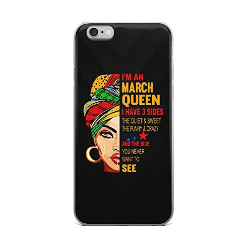 iPhone 6 Plus/6s Plus Pure Clear Case Cases Cover March Queen Quiet Sweet Funny Crazy Zodiac Vintage Birthday Gift -