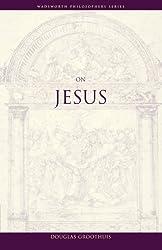 On Jesus (Wadsworth Philosophers)